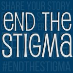 End The Stigma Share Your Story Educate Speak Up Challenge